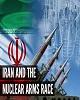 برنامه های جدید بلندپروازانه هسته ای کشورهای عربی برای مقابله با برنامه هسته ای ایران