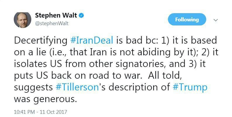 استفان والت: اعلام عدم پایبندی ایران به برجام به معنای بازگشت به مسیر جنگ است/ ترامپ: تصمیم آخر در مورد برجام را من اعلام می کنم/ الن درشویتز: سکوت ترامپ در برابر برجام، آرامش قبل از طوفان است/ سالیوان: خروج از برجام برای آمریکا فاجعه خواهد بود